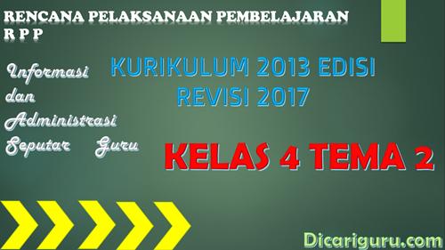 Download RPP Kelas 4 Tema 2 Kurikulum 2013 Revisi 2017