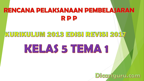 Download RPP Kelas 5 Tema 1 Kurikulum 2013 Revisi 201