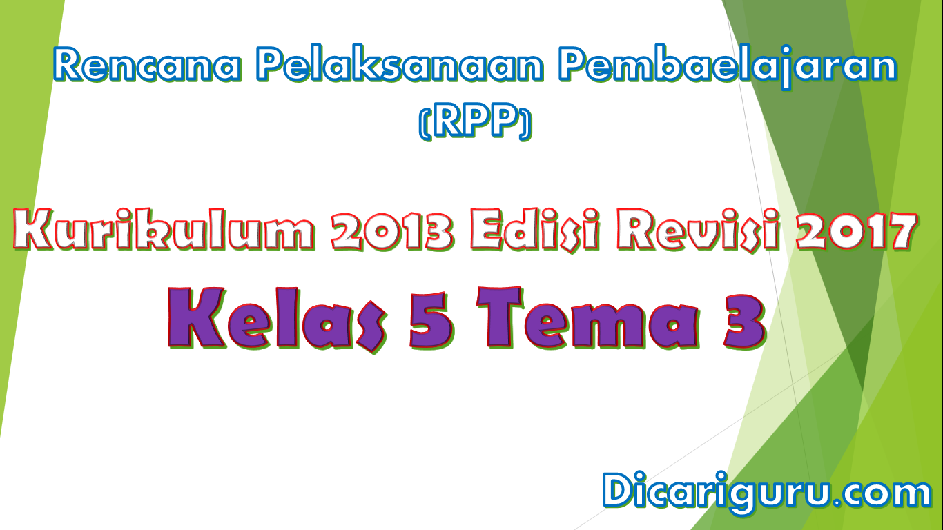Download RPP Kelas 5 Tema 3 Kurikulum 2013 Revisi 2017