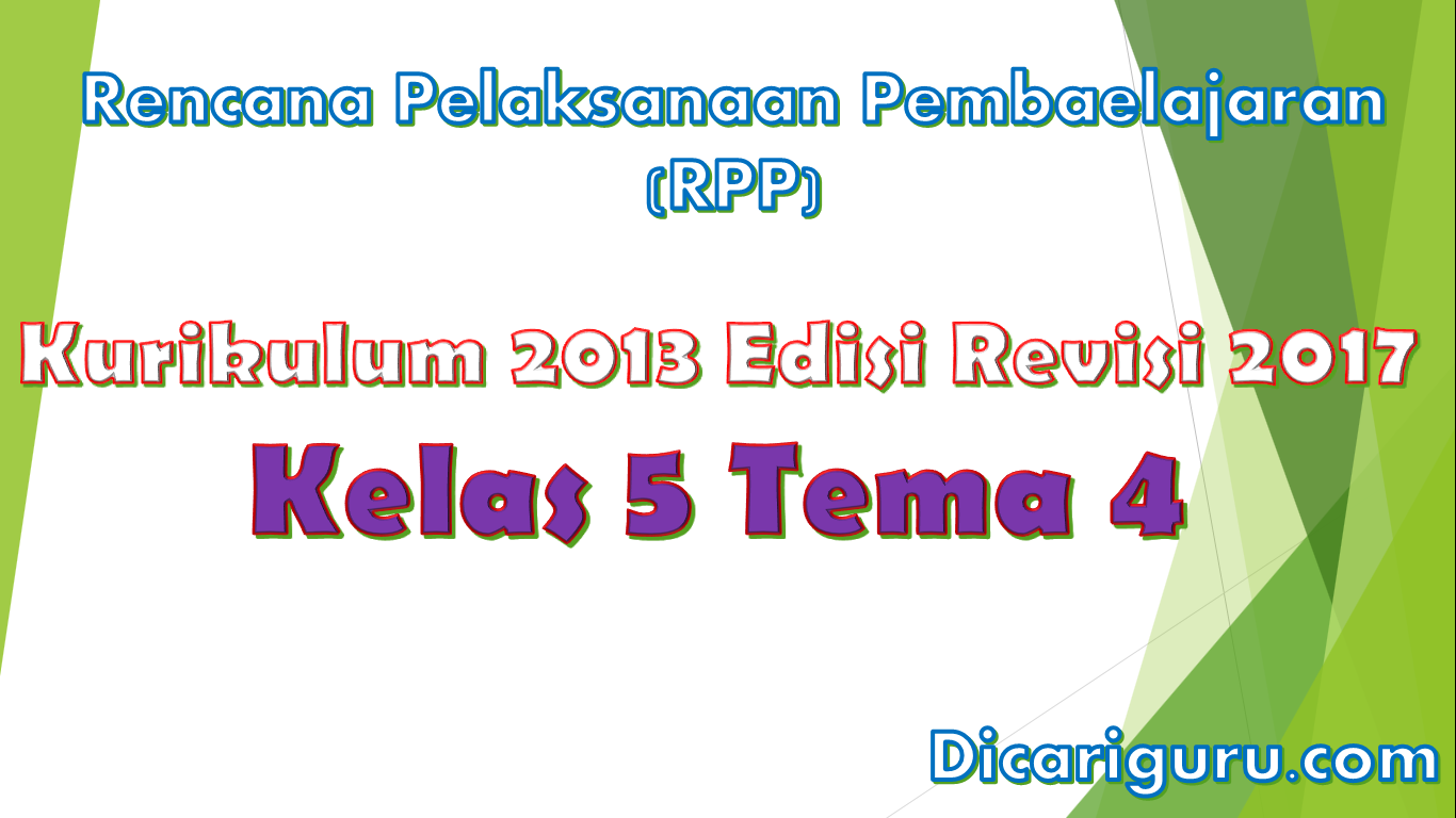 Download RPP Kelas 5 Tema 4 Kurikulum 2013 Revisi 2017