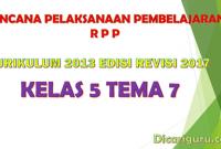 Download RPP Kelas 5 Tema 7 Kurikulum 2013 Revisi 2017