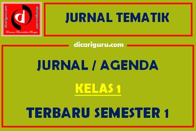 Jurnal Pembelajaran Kelas 1 Semester 1 Tematik Tahun 2021