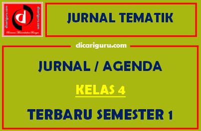Jurnal Pembelajaran Kelas 4 Semester 1 Tematik Tahun 2021
