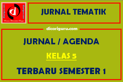 Jurnal Pembelajaran Kelas 5 Semester 1 Tematik Tahun 2021