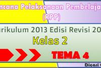 Download RPP Kelas 2 Tema 4 Kurikulum 2013 Revisi 2017
