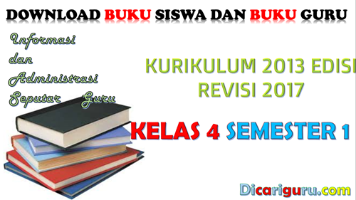 Download Buku K13 Kelas 4 Revisi 2017 Semester 1