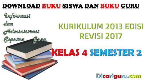 Download Buku K13 Kelas 4 Revisi 2017 Semester 2