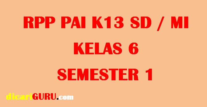 RPP PAI Kelas 6 Semester 1