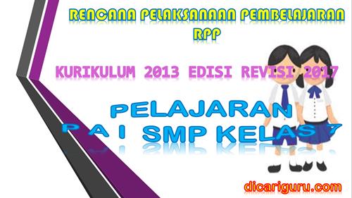 Download RPP PAI SMP Kelas 7 Kurikulum 2013 Revisi 2017