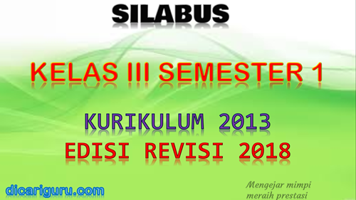 Download Silabus K13 Kelas 3 Revisi 2018 Semester 1