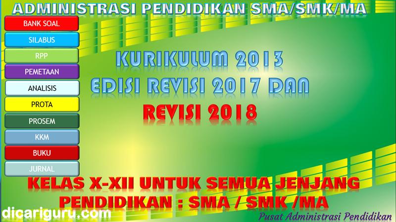 DOWNLOAD ADMINISTRASI SMA/SMK LENGKAP KELAS 10, 11 DAN 12 K13 Revisi 2017 Dan Revisi 2018