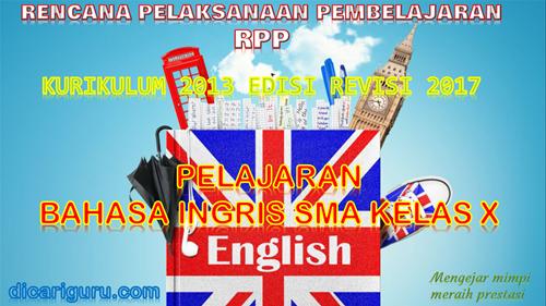 Download RPP BAHASA INGGRIS SMA / SMK Kelas 10 Kurikulum 2013 Revisi 2017