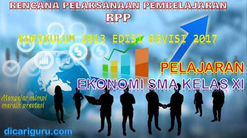 Download RPP EKONOMI SMA / SMK Kelas 11 Kurikulum 2013 Revisi 2017