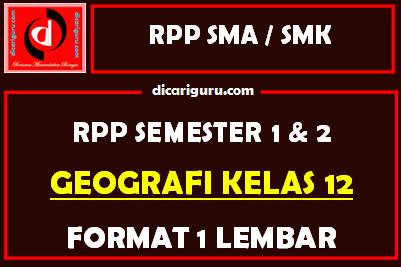 RPP 1 Lembar Geografi Kelas 12 Lengkap Semester 1 dan 2