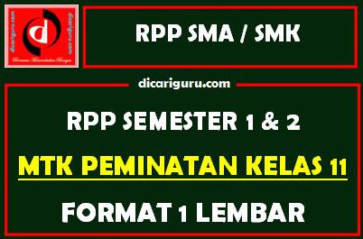 RPP 1 Lembar MTK Peminatan Kelas 11 Lengkap Semester 1 dan 2