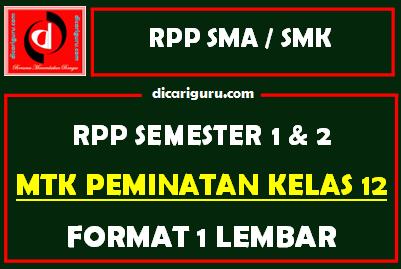 RPP 1 Lembar MTK Peminatan Kelas 12 Lengkap Semester 1 dan 2