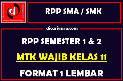 RPP 1 Lembar MTK Wajib Kelas 11 Lengkap Semester 1 dan 2