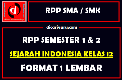 RPP 1 Lembar Sejarah Indonesia Kelas 12