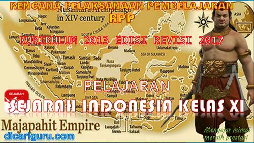 Download RPP SEJARAH INDONESIA SMA / SMK Kelas 11 Kurikulum 2013 Revisi 2017