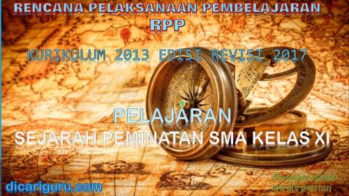 Download RPP SEJARAH PEMINATAN SMA / SMK Kelas 11 Kurikulum 2013 Revisi 2017