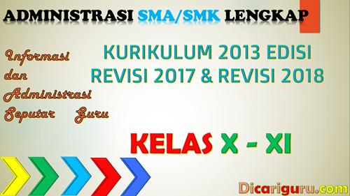 DOWNLOAD ADMINISTRASI SMA/SMK LENGKAP KELAS 7, 8 DAN 9 K13 Revisi 2017 Dan Revisi 2018