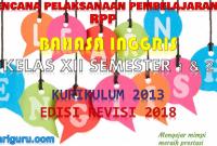 Download RPP Bahasa Inggris Kelas XII Kurikulum 2013 SMA/SMK Revisi 2018
