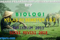 Download RPP Biologi Kelas XII Kurikulum 2013 SMA/SMK Revisi 2018