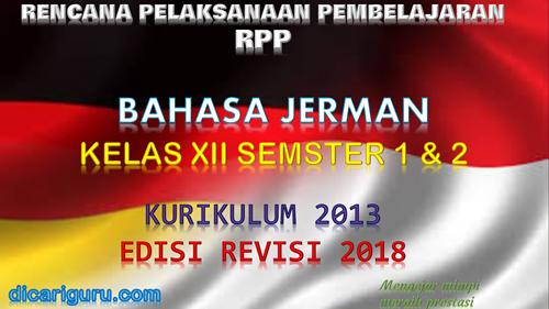 Download RPP Bahasa Jerman Kelas XII Kurikulum 2013 SMA/SMK Revisi 2018