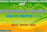 Download RPP MTK Peminatan Kelas XII Kurikulum 2013 SMA/SMK Revisi 2018