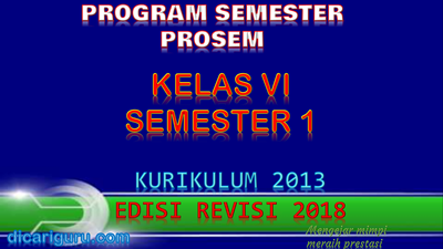 Download Prosem K13 Kelas 6 Revisi 2018 Semester 1