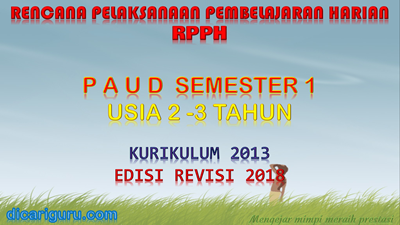 Download RPPH PAUD usia 2-3 tahun K13 semester 1
