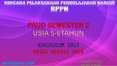 Download RPPH PAUD usia 5-6 tahun K13 semester 2
