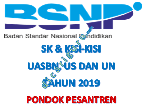 Kisi-kisi UASBN dan UN Pondok Pesantren
