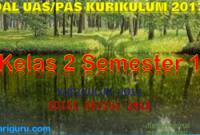 Soal PAS Kelas 2 Semester 1