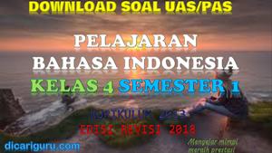 Soal UAS Bahasa Indonesia Kelas 4