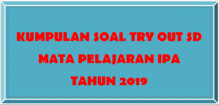 Soal Try Out IPA