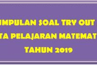 Soal Try Out Matematika