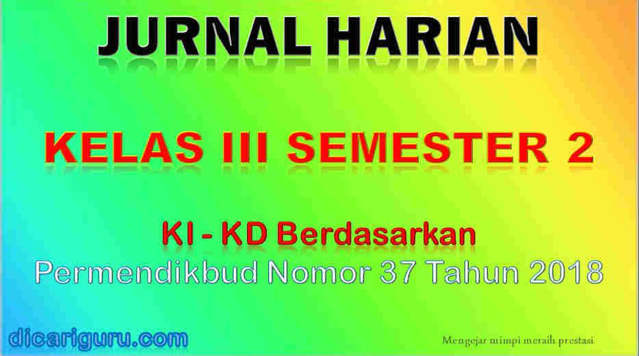 Jurnal harian kelas 3 semester 2