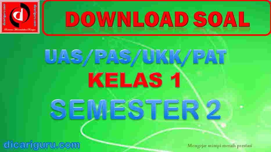 Soal UKK K13 Kelas 1 Semester 2