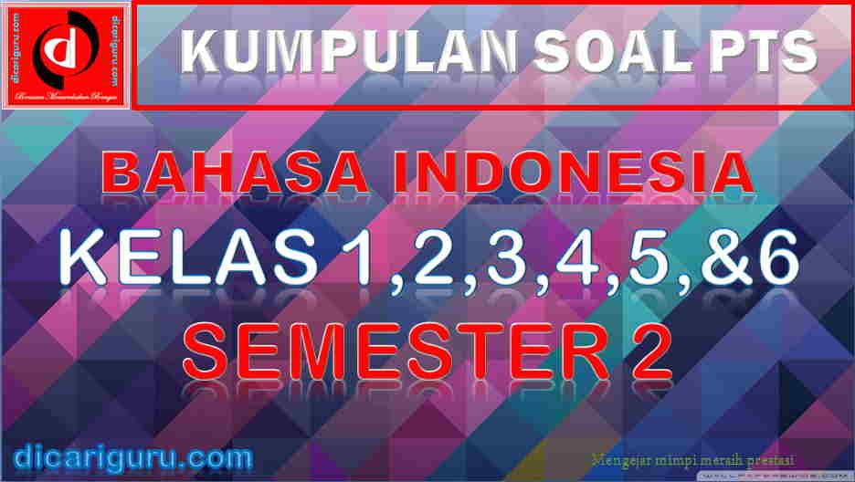 Soal PTS Bahasa Indonesia