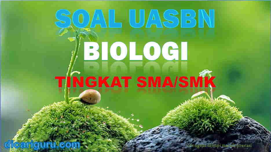 Soal UASBN Biologi