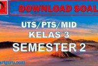 Soal UTS Kelas 3 Semester 2