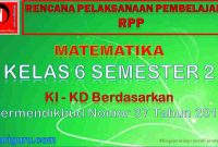RPP Matematika K13 Kelas 6 Semester 2