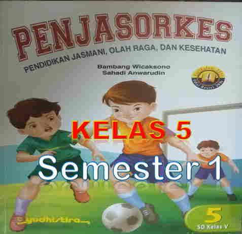 Materi PJOK Kelas 5 Semester 1 K13 Revisi 2018