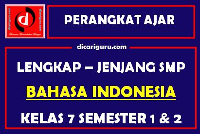 Perangkat Lengkap BAHASA INDONESIA Kelas 7