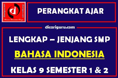 Perangkat Lengkap BAHASA INDONESIA Kelas 9