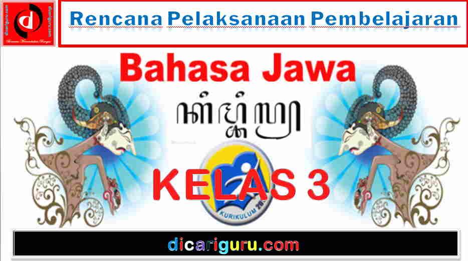 RPP K13 Bahasa Jawa Kelas 3