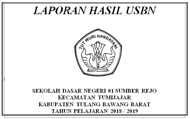 Laporan Hasil USBN SD Ke UPTD dan Dinas Pendidikan