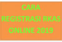 Cara Melakukan Registrasi RKAS