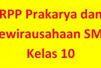 Download RPP Prakarya dan Kewirausahaan Kelas X